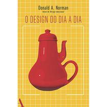 Livro - O design do dia a dia -