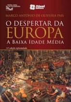 Livro - O despertar da Europa -