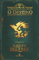 Livro - O Destino (Vol. 8 As aventuras do Caça-Feitiço) -