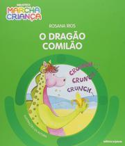 Livro - O dragão comilão -