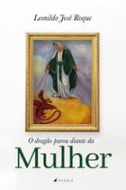 Livro - O dragão parou diante da mulher - Viseu -