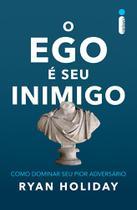 Livro - O ego é seu inimigo -