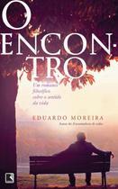 Livro - O encontro: Um romance filosófico sobre o sentido da vida -