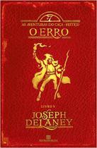 Livro - O erro (Vol. 5 As aventuras do Caça-Feitiço) -