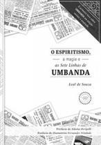 Livro - O Espiritismo, a magia e as Sete Linhas de Umbanda -