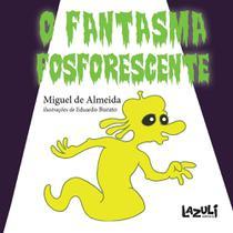 Livro - O fantasma fosforescente -