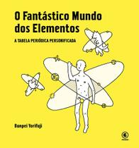 Livro - O fantástico mundo dos elementos -