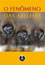Livro - O Fenômeno das Abelhas -