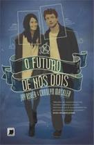 Livro - O futuro de nós dois -