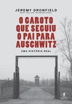 Livro - O garoto que seguiu o pai para Auschwitz -