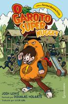 Livro - O Garoto Super Nugget contra a Terrível Batata Frita -