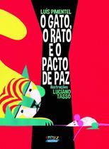 Livro - O gato, o rato e o pacto de paz -