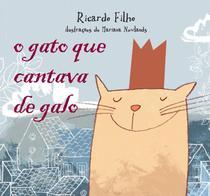Livro - O gato que cantava de galo -