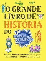 Livro - O Grande Livro de História do Manual do Mundo -