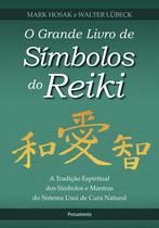 Livro - O Grande Livro de Símbolos do Reiki -