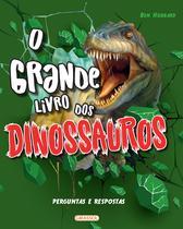 Livro - O Grande Livro dos Dinossauros -