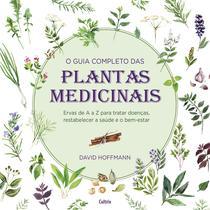 Livro - O Guia Completo das Plantas Medicinais -