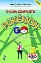 Livro - O guia completo Pokémon Go -