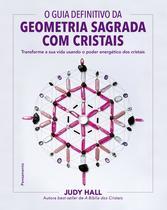 Livro - O guia definitivo da geometria sagrada com cristais -