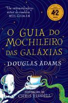 Livro - O guia do mochileiro das galáxias - Edição Ilustrada -