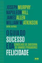 Livro - O guia do sucesso e da felicidade -