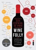 Livro - O guia essencial do vinho: Wine Folly -