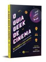Livro - O Guia Geek de Cinema -