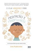 Livro - O guia Headspace para meditação e mindfulness -