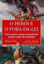 Livro - O Herói e o Fora da Lei -