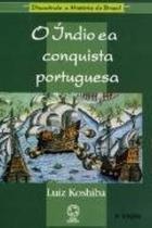 Livro - O índio e a conquista portuguesa -