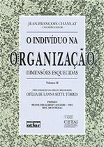 Livro - O Indivíduo Na Organização - V.Ii: Dimensões Esquecidas -