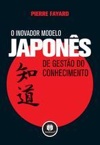 Livro - O Inovador Modelo Japonês de Gestão do Conhecimento -
