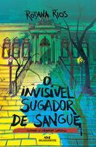 Livro - O Invisível Sugador de Sangue -