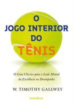 Livro - O jogo interior do tênis -