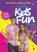 Livro - O LADO KIDS FUN DA VIDA -