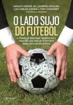 Livro - O lado sujo do futebol -