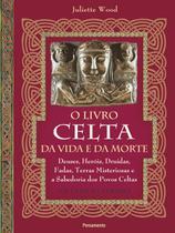 Livro - O livro celta da vida e da morte -