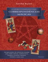 Livro - O Livro Completo das Correspondências Mágicas -