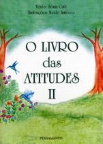 Livro - O Livro das Atitudes II -
