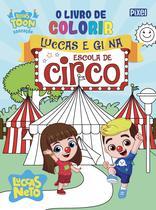 Livro - O livro de colorir Luccas e Gi no circo -