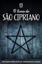 Livro - O Livro de São Cipriano -