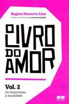 Livro - O livro do amor: Do iluminismo à atualidade (Vol.2) -