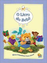 Livro - O livro do bebê - meus primeiros cinco anos (azul) -