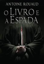 Livro - O Livro e a Espada -