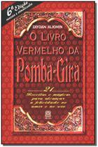 Livro - O Livro Vermelho Da Pomba-Gira -