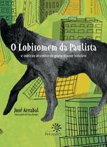Livro - O lobisomem da Paulista e outras aventuras para o ano inteiro -