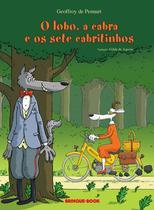 Livro - O lobo, a cabra e os sete cabritinhos -