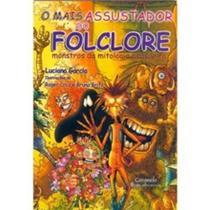 Livro - O mais assustador do folclore -