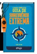 Livro - O mais completo guia de sobrevivência extrema -