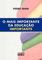 Livro - O Mais Importante Da Educação Importante -